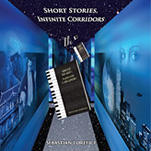 Short Stories, Infinite Corridors